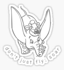dumbo flying quote Sticker