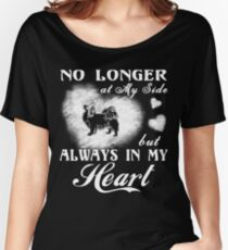 Papillon Always in My Heart gift t-shirts Women's Relaxed Fit T-Shirt
