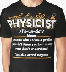 Funny Physicist Definition T-Shirt Graphic T-Shirt