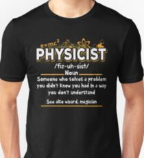 Funny Physicist Definition T-Shirt T-Shirt