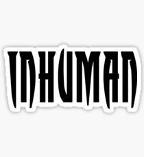 inhuman Sticker