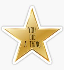 You did a thing Sticker