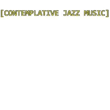 Jazz Music by EatMyApparel