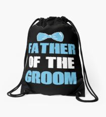 FATHER OF THE GROOM Drawstring Bag
