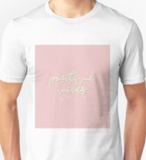 POSITIVE VIBES PINK T-Shirt