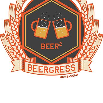 #RobWear Beergress Full-Color by RobertVaughan