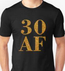 30 AF Thirty Birthday Gift T-Shirt