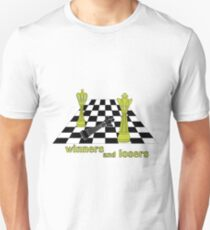 winners and losers chess  T-Shirt