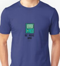 Be more BMO T-Shirt