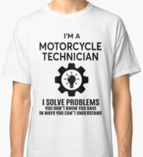 MOTORCYCLE TECHNICIAN - NICE DESIGN 2017 Classic T-Shirt