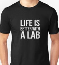 Life Is Better with a Lab Shirt Funny Dog Breed Lovers Tee T-Shirt