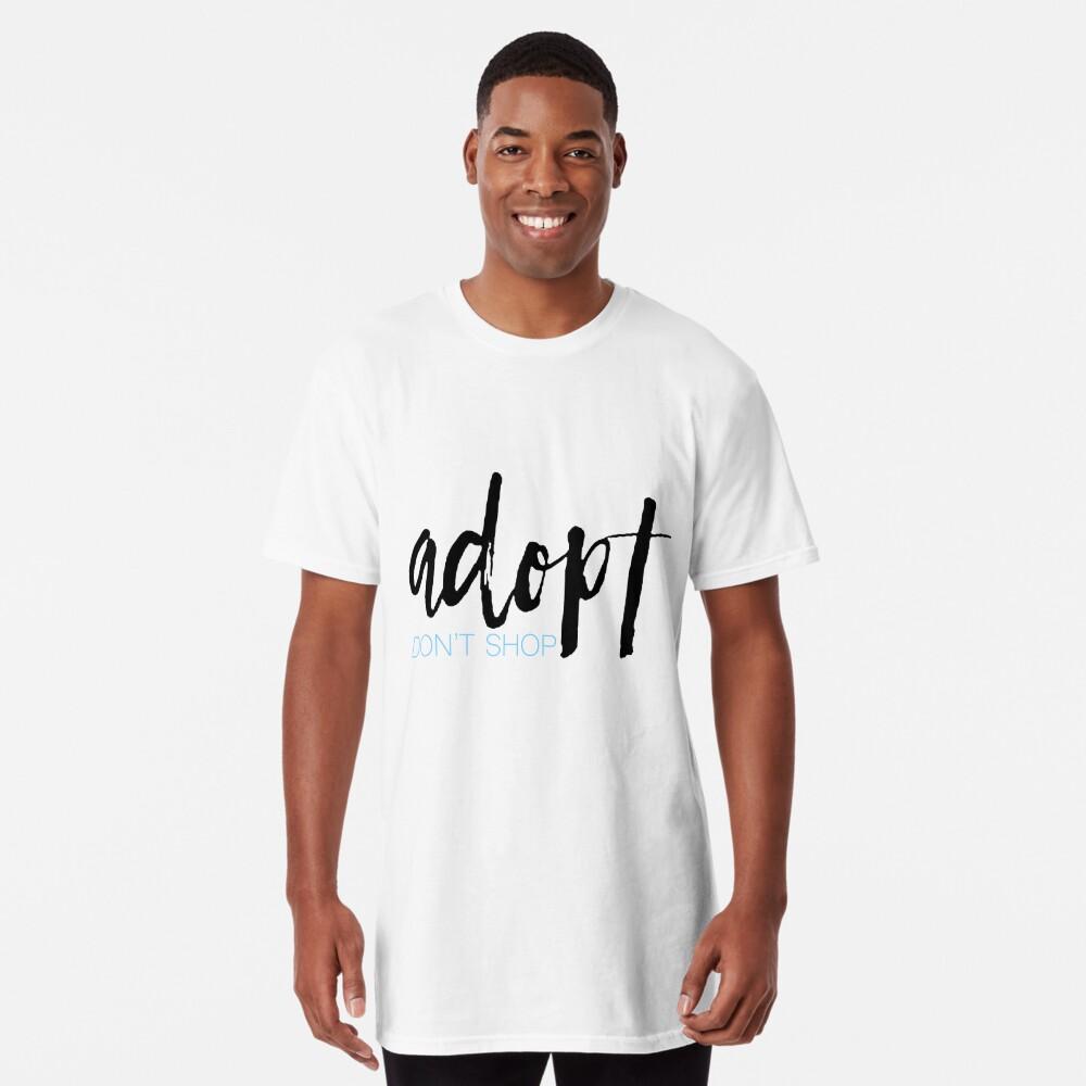 Adoptieren nicht einkaufen Longshirt