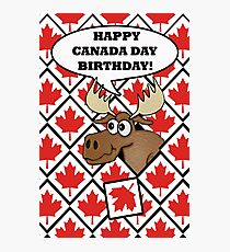 Happy Canada Day Birthday, Funny Moose Photographic Print