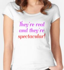 They're Real And They're Spectacular  Women's Fitted Scoop T-Shirt