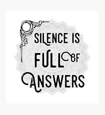 Silence Is Full Of Answers - Spiritual Yoga Meditation Typography Text Motivational Design Photographic Print