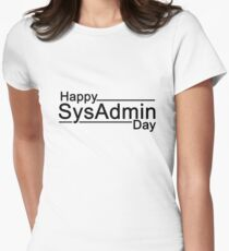 Happy SysAdmin Day Women's Fitted T-Shirt