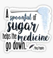 A Spoon Full of Sugar- Mary Poppins Sticker