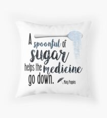 A Spoon Full of Sugar- Mary Poppins Throw Pillow