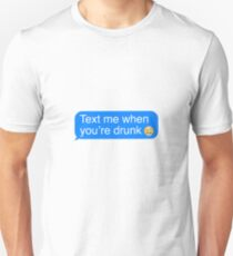 Drunk Text T-Shirt