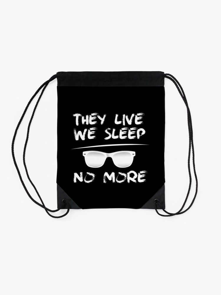 Alternate view of They Live We Sleep - NO MORE Drawstring Bag