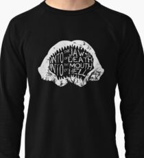 Into the Jaws of Death Into the Mouth of Hell Lightweight Sweatshirt