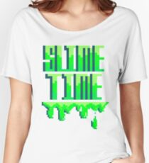 SLIME TIME - A TIME FOR SLIME Women's Relaxed Fit T-Shirt