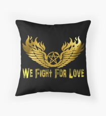 We Fight For Love Throw Pillow