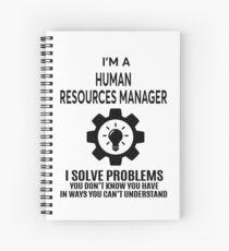 HUMAN RESOURCES MANAGER - NICE DESIGN 2017 Spiral Notebook