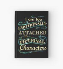 Cuaderno de tapa dura Estoy demasiado apegado emocionalmente a los personajes de ficción: la versión sirena