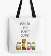 Spice Up Your Life! Tote Bag