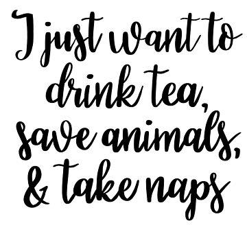 Solo quiero tomar té, salvar animales y tomar siestas de NicoleHarvey