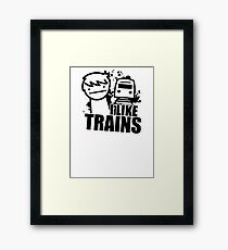 ASDF T-Shirt I Like Trains  Framed Print