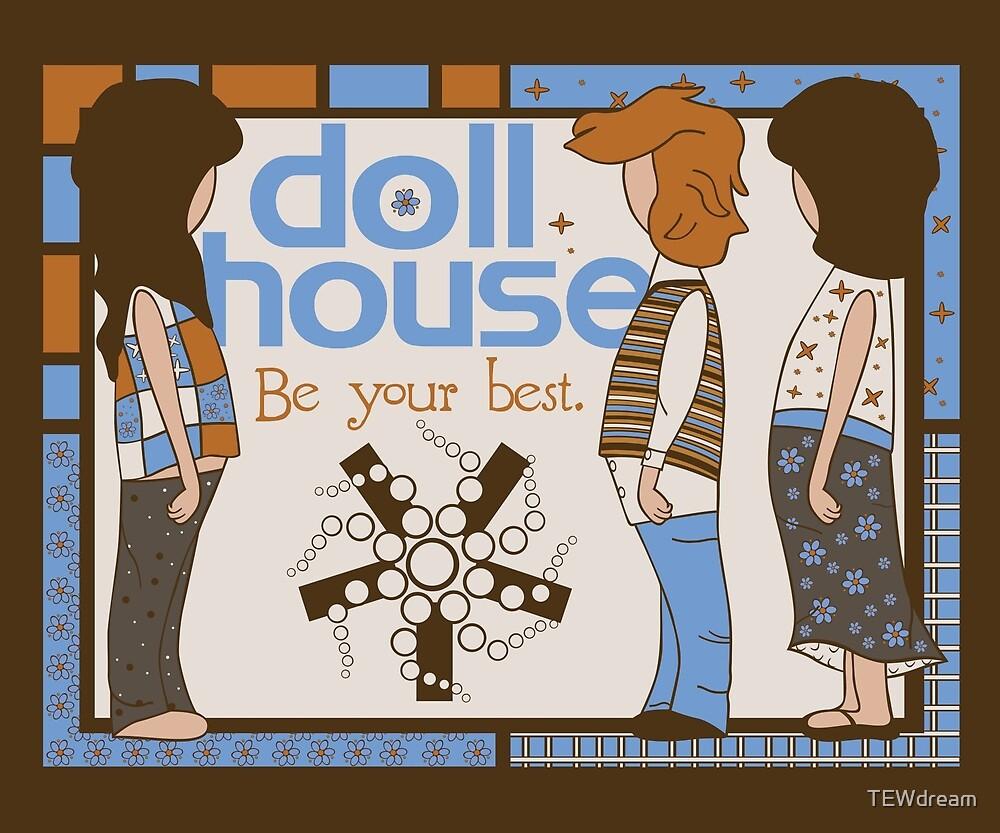 Dollhouse by TEWdream