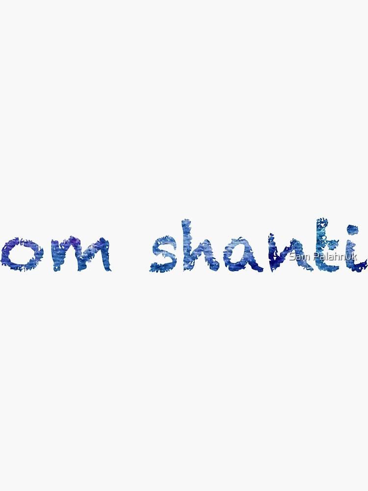 Om Shanti sticker: abstract navy blue pattern, chalky font  by sampalahnukart