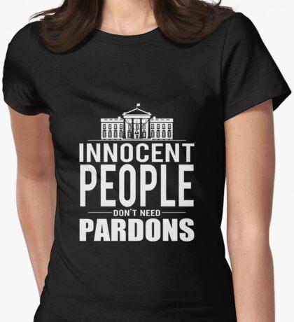 Innocent People Dont Need Pardons T-Shirt
