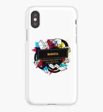 BARISTA iPhone Case