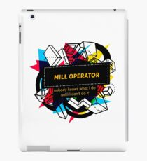 MILL OPERATOR iPad Case/Skin