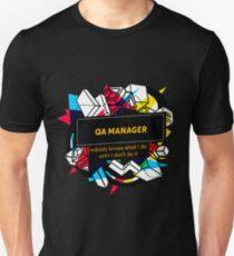 QA MANAGER Unisex T-Shirt