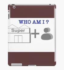 Who am i? I'm superman iPad Case/Skin