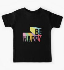 be happy 2.0 Kids Clothes