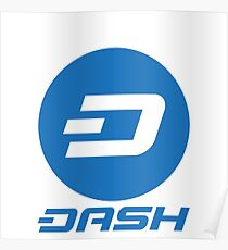 Dash - DASH: Digital Cash Poster