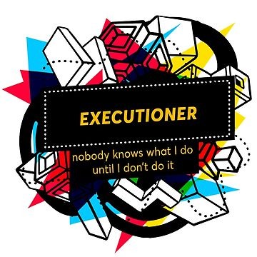EXECUTIONER by andrews21