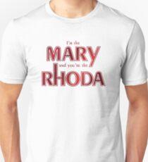 I'm the Mary [Romy and Michele] Unisex T-Shirt