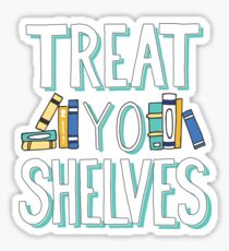 Pegatina Treat Yo Shelves - Libro Nerd Quote - Azul Amarillo