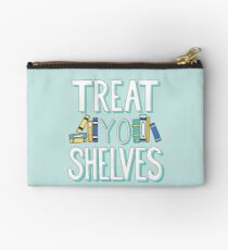 Treat Yo Shelves - Book Nerd Quote - Blue Yellow Studio Pouch