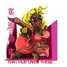 Thot (that hoe over there) by Realartworkz