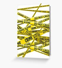 Crime scene Greeting Card