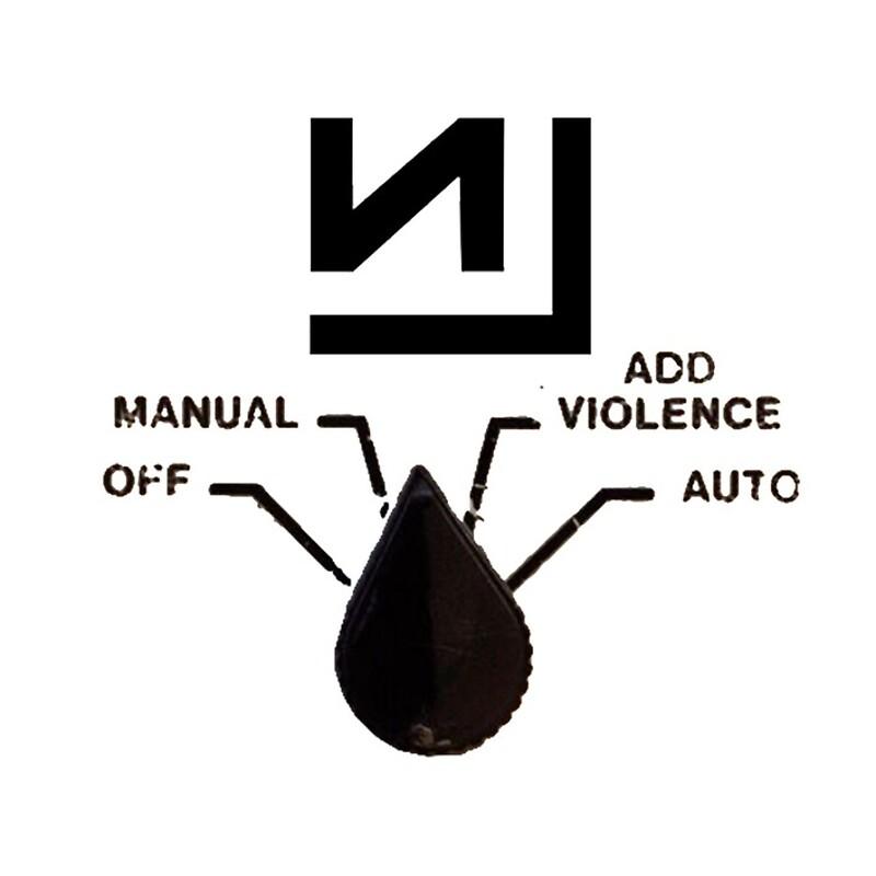 Nine Inch Nails - Add Violence\