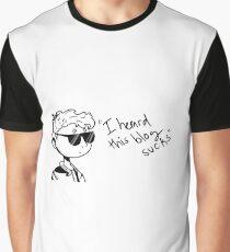 I heard this blog sucks Graphic T-Shirt