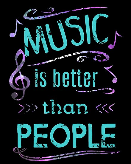 music is better than people #3 by FandomizedRose